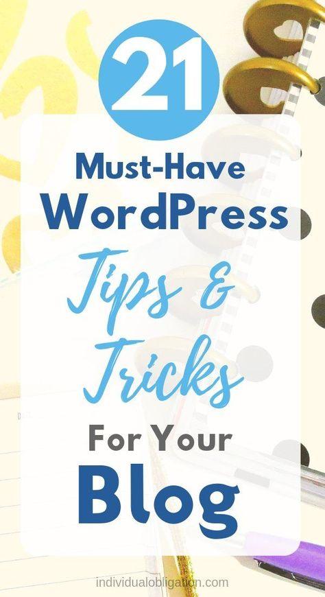 21 WordPress Tips, Tricks & Hacks For Beginner Bloggers