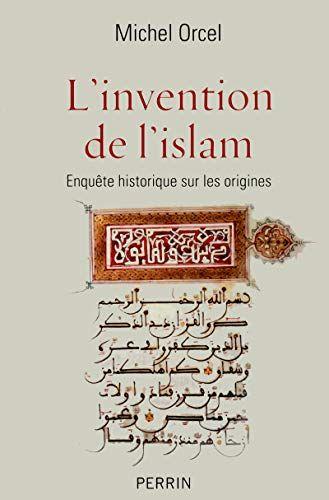 Livre Islam Pdf Telecharger L Invention De L Islam En Ligne