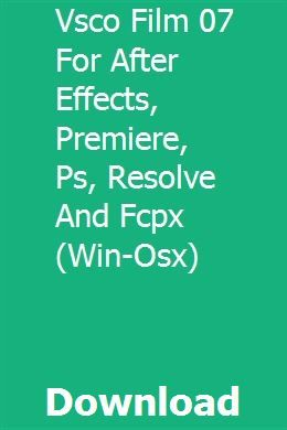 Vsco film 07 free download