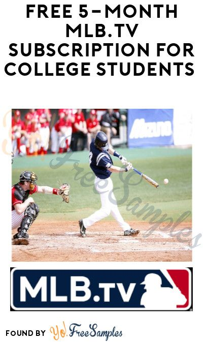 Free 5 Month Mlb Tv Subscription For College Students Id Me