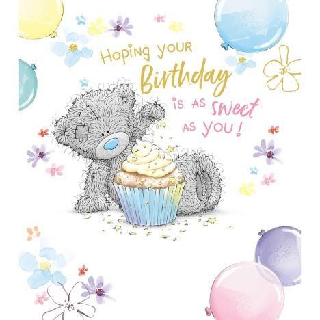Tatty Teddy With Cupcake Me To You Bear Birthday Card Tatty Teddy Bear Birthday Birthday Cards