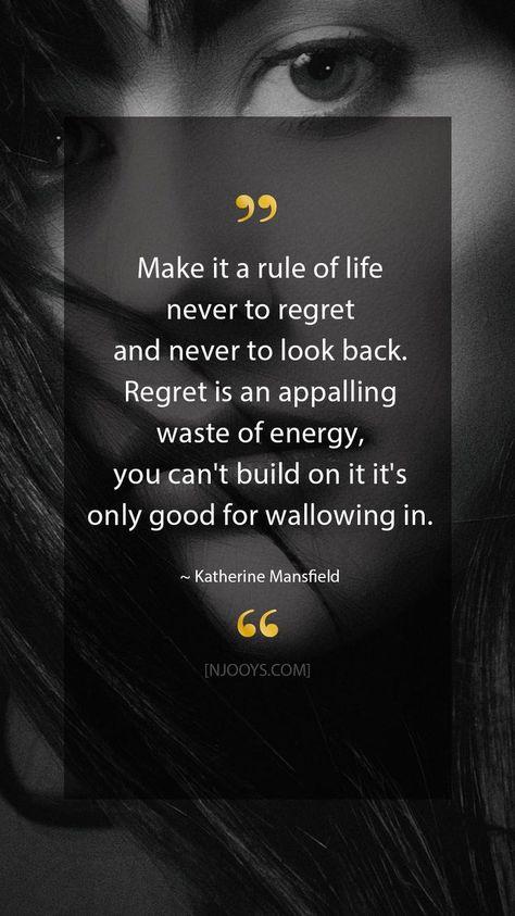 #bereuen #Es #Katherine #Lebensregel #machen #Mansfield #NIEMALS #sich #Sie #und #Zitate #zu #zur Katherine Mansfield Quotes. Make it a rule of life never to regret and never to ...        Katherine Mansfield Zitate. Machen Sie es sich zur Lebensregel, niemals zu bereuen und niemals zurückzublicken. Bedauern ist eine entsetzliche Energieverschwendung, man kann nicht darauf aufbauen, es ist nur gut, um sich einzuschleichen. - Katherine Mansfield Quote. Entwickeln Sie Ihre Denkweise mit ins...