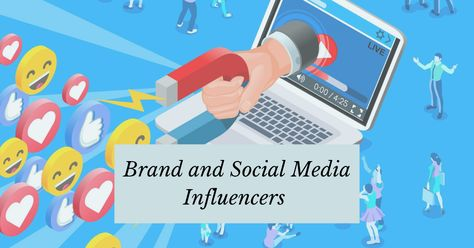 Brands and Social Media Influencers