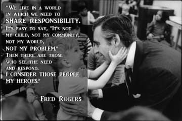 17 Quotes From Mister Rogers The World Really Needs Right Now Mr Rogers Quote Mr Rogers Helper Quote