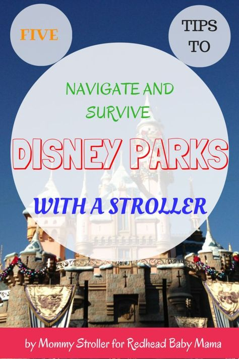 5 Tips on How to Navigate (and Survive) Disney Parks with a Stroller - Redhead Baby Mama | Atlanta B
