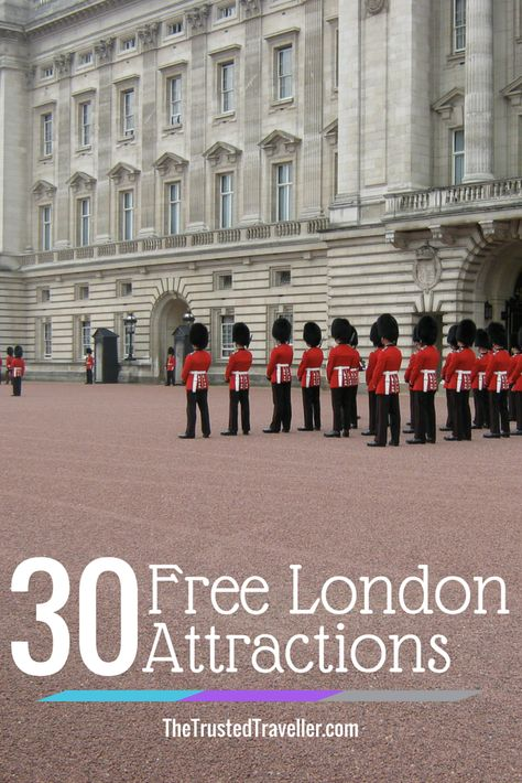 Changing of the Guard at Buckingham Palace - 30 Free London Attractions - The Trusted Traveller