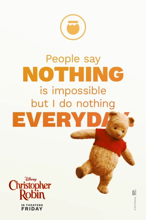 Wise words from Winnie the Pooh. See Disney's Christopher Robin in theatres August 3.