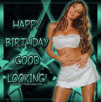 Girl happy birthday sexy Happy Birthday,