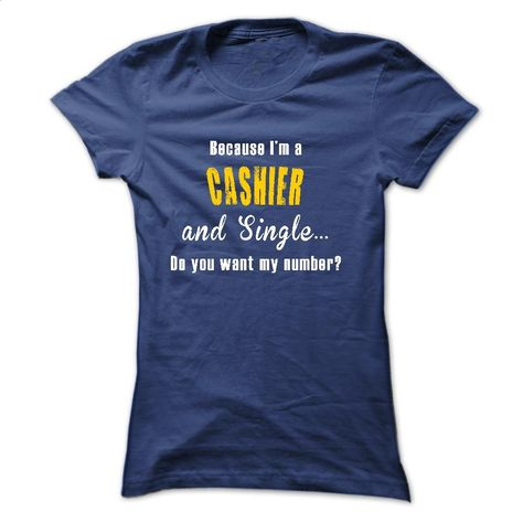 I AM A CASHIER DO YOU WANT MY NUMBER? T Shirt, Hoodie, Sweatshirts - hoodie for teens #shirt #hoodie