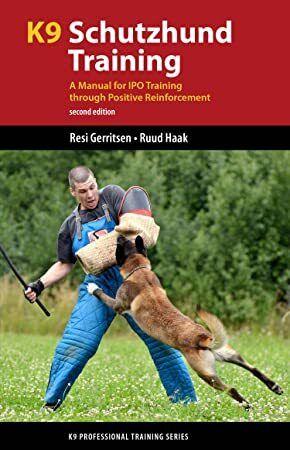 Pdf Free K9 Schutzhund Training A Manual For Ipo Training Through