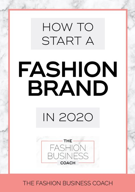 How to start a fashion business in 2020 — The Fashion Business Coach