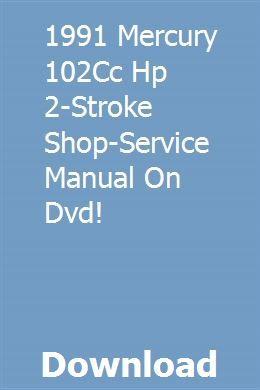 1991 Mercury 102cc Hp 2 Stroke Shop Service Manual On Dvd Mercury Dvd Manual