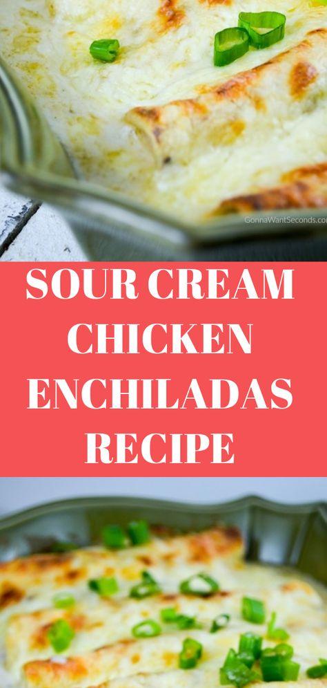 Sour Cream Chicken Enchiladas Recipe Sour Cream Chicken Enchilada Recipe Sour Cream Chicken