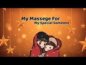 My Massage For My Special Someone Heart Touching Line S