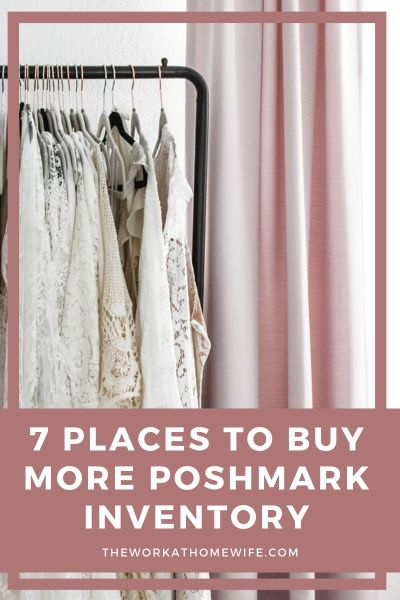 My Top Places To Get Clothes To Sell On Poshmark Places I Didn T