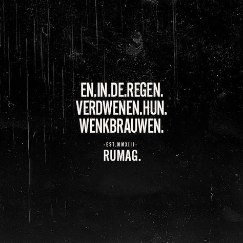 en in de regen verdwenen hun wenkbrauwen