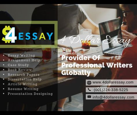 4 Dollar Essay - Provider of Professional Writers Globally