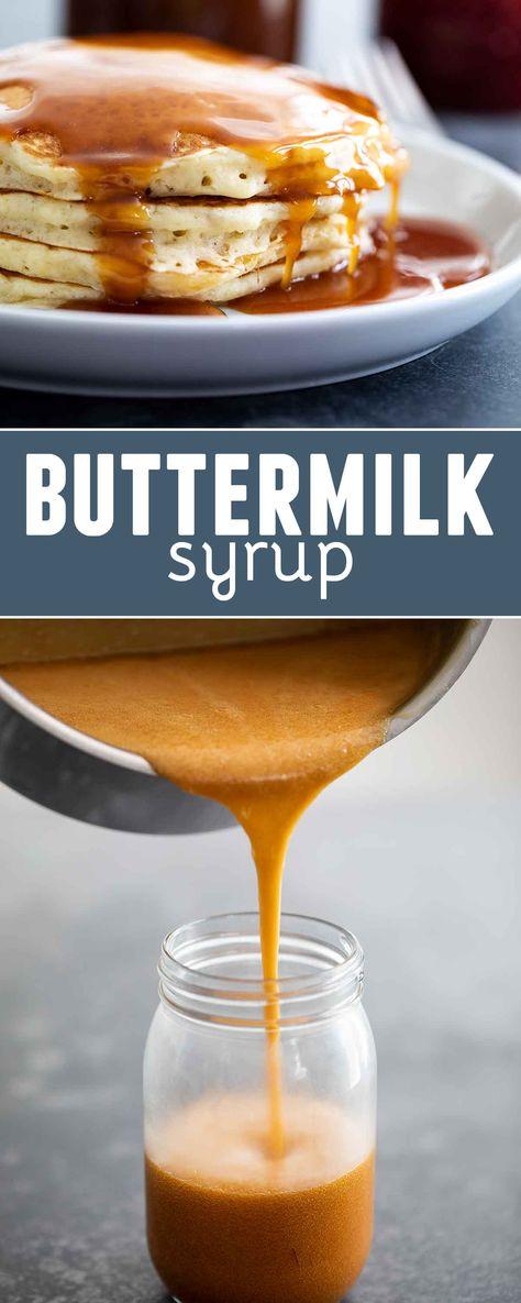 Homemade Buttermilk Syrup Recipe Homemade Buttermilk Buttermilk Syrup Food Recipes