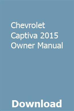 Chevrolet Captiva 2015 Owner Manual Chevrolet Captiva Owners Manuals Chevrolet