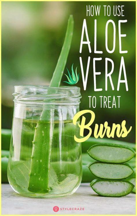 How To Use Aloe Vera To Treat Burns Trending Whatarehealthynutritionfacts In 2020 Treat Burns Burns Treatment Aloe Vera Skin Care