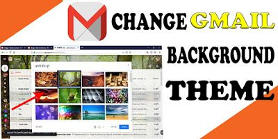 How To Change Gmail Theme How To Customize Google Gmail Theme Custom Theme About Me Blog Internet Connections