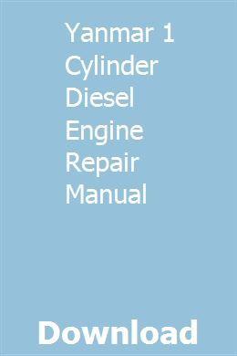 Yanmar 1 Cylinder Diesel Engine Repair Manual   delomasva