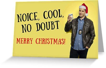 Brooklyn Nine Nine Christmas 2020 Merry Christmas, Brooklyn Nine Nine, meme greeting cards' Greeting