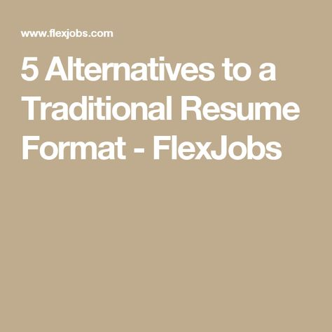 5 alternatives to a traditional resume format flexjobs seikou