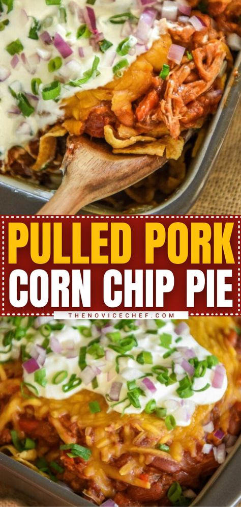 Pulled Pork Corn Chip Pie