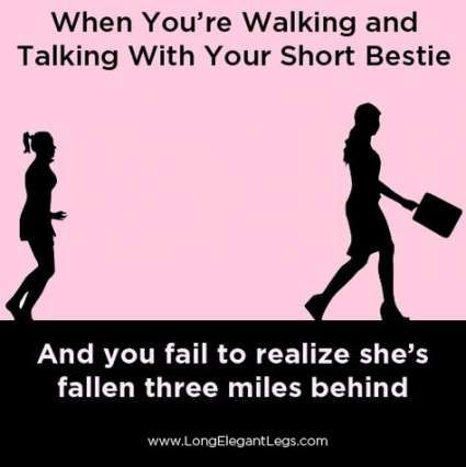 43 Trendy Quotes Short Funny Tall Girls Tall Girl Problems Tall Girl Quotes Short Girl Problems