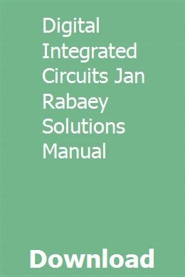Digital Integrated Circuits Jan Rabaey Solutions Manual Pdf Download Full Online Differential Equations Equations Classical Mechanics