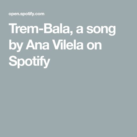 Trem Bala A Song By Ana Vilela On Spotify Balao Trem