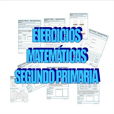 Ejercicios de Matemáticas Segundo Primaria | Math and Activities