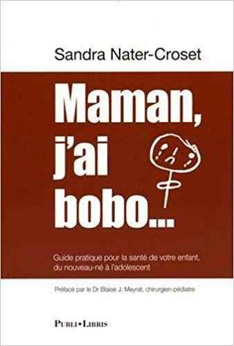 Telecharger Maman J Ai Bobo Guide Pratique Pour La