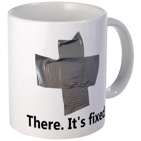 There It S Fixed Duct Tape Mug Cpdads Cafepress