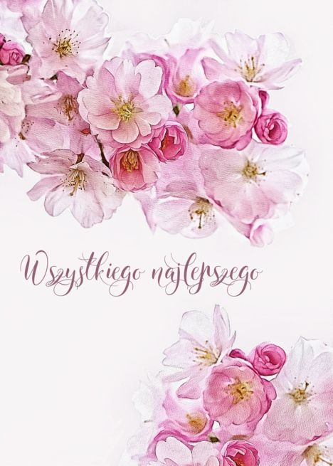 Happy Birthday In Polish Wszystkiego Najlepszego Blossoms Card Ad Ad Polish Birthday Happ Sympathy Cards Deepest Sympathy Happy Birthday In Spanish