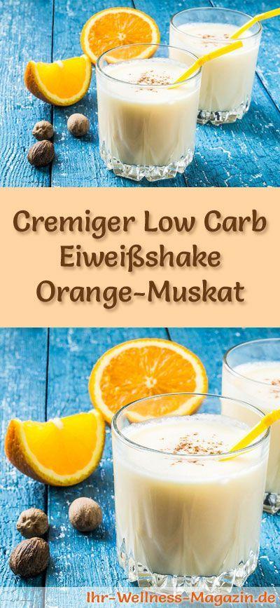 Eiweissshake Orange Muskat Selber Machen Ein Gesundes Low Carb Diat Rezept Fur Fruhstucks Smoothies Und Proteinsh Eiweiss Diat Rezepte Eiweissshake Protein Diat