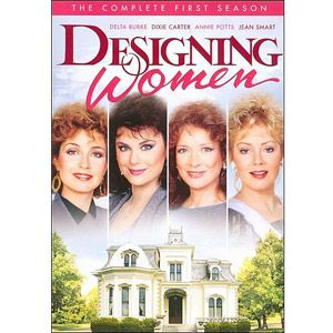 Designing Women on our minds . The Final Season of our favorite Southern Belles is finally available on DVD! Laugh, cry and guffaw with the charmingest of decorators.