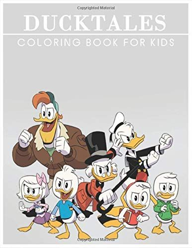 Ducktales Coloring Book For Kids 41 Coloring Pages For Kids Fun Coloring Book For Kids And Fans Drawin Coloring Books Coloring Pages For Kids Coloring Pages