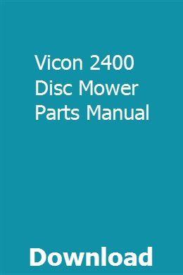 Vicon 2400 Disc Mower Parts Manual | templersmespha | Cbr