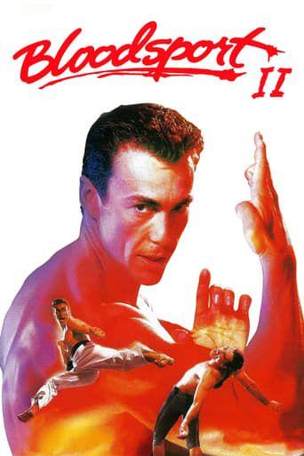 Bloodsport 2 1996 Bloodsport Full Movies Online Free Free Movies Online