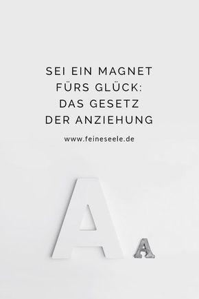 37 best Macht der Gedanken: Gesetz der Anziehung images on Pinterest ...
