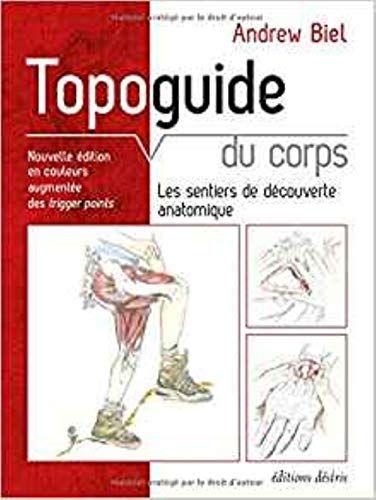 Lire Pdf Topoguide Du Corps Humain Nouvelle Edition Pdf Gratuit Telecharger Cv Vierge Pdf Di 2020