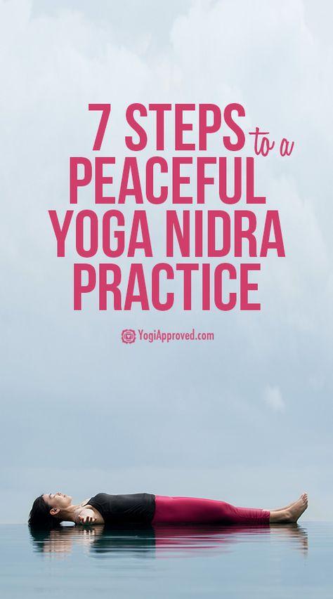 7 Steps to a Peaceful Yoga Nidra Practice