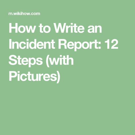 Write an Incident Report - how to write an incident report