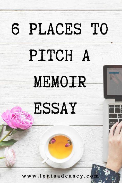 6 places to pitch a memoir essay