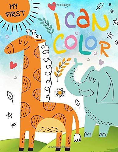 My First I Can Color I Can Color Toddler Coloring Book Easy And Big For Kids Ages 2 4 4 8 Boys Girl Toddler Coloring Book Coloring Books Hunger Games Novel