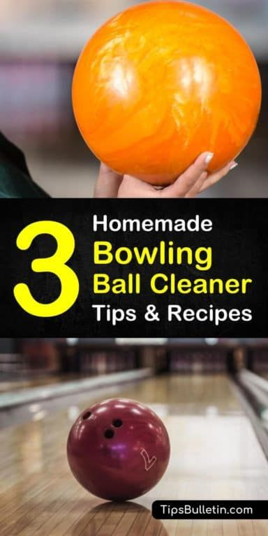 3 Fast Easy Bowling Ball Cleaner Recipes Cleaner Recipes Bowling Ball Cleaning Hacks