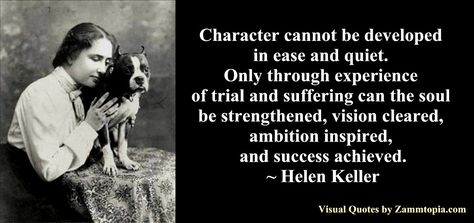 Quote On Character Helen Keller Quotes Character Quotes Helen