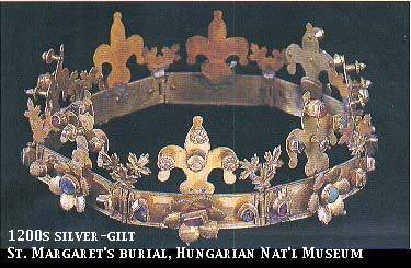 "1200s silver-gilt crown, St. Margaret ""in the french style""  Hungarian National Museum.  http://www.virtue.to/articles/extant.html"